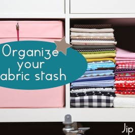 Tutorial How to organize your fabric stash
