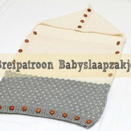 Patroon Babyslaapzakje breien incl video
